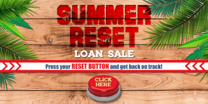 Summer Reset Loan Sale